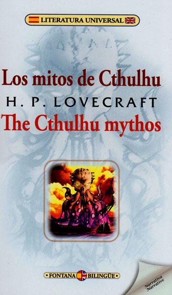 Los mitos de Cthulhu/ The Cthulhu Mythos ( Edición Bilingüe)