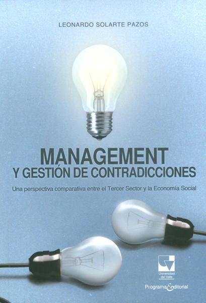 Management y gestión de contradicciones.Una perspectiva comparativa entre el tercer sector y la economía social