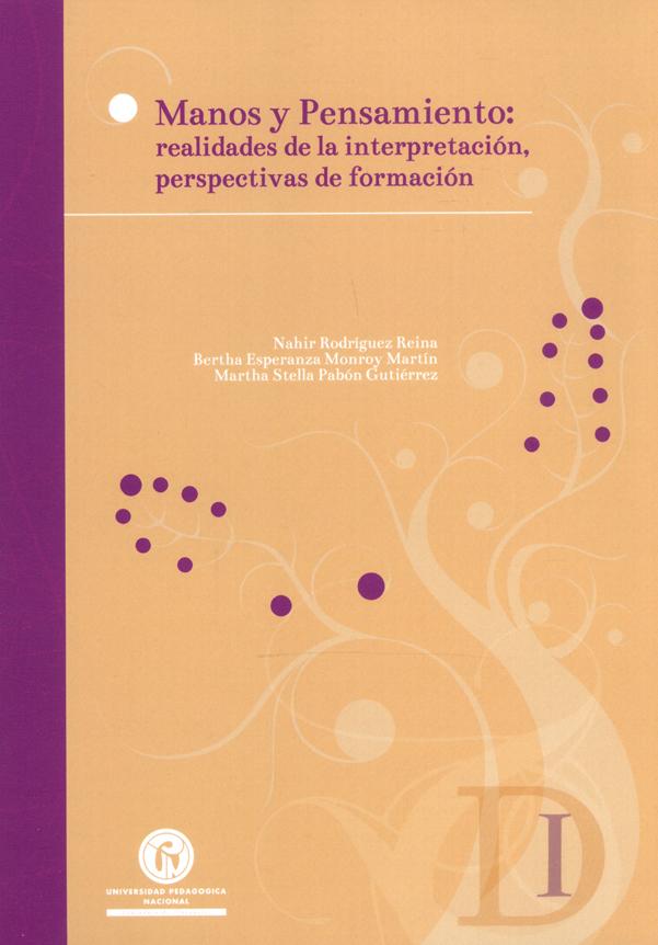 Manos y pensamientos: realidades de la interpretación, perspectivas de formación