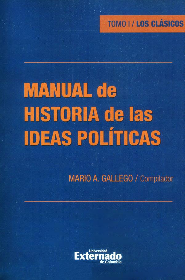 Manual de historia de las ideas políticas. Tomo I/ Los clásicos