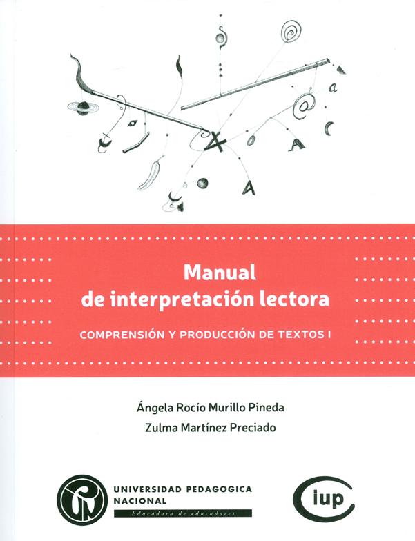 Manual de interpretación lectora. Comprensión y producción de textos I