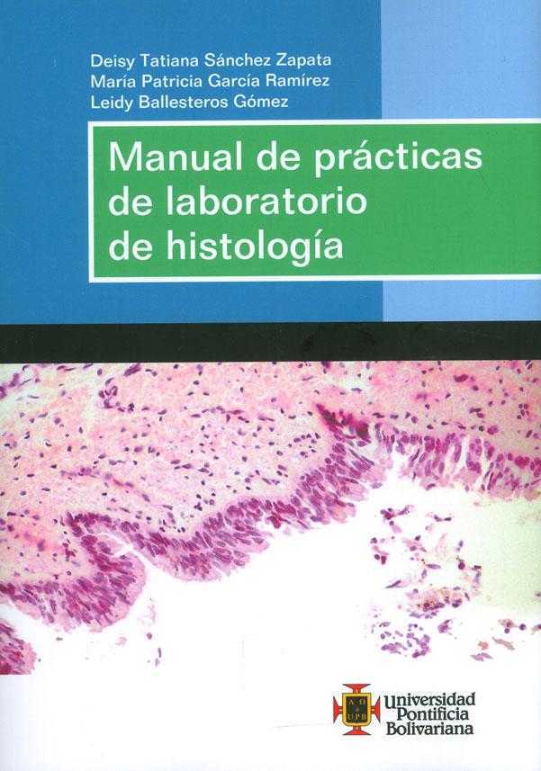Manual de prácticas de laboratorio de histología