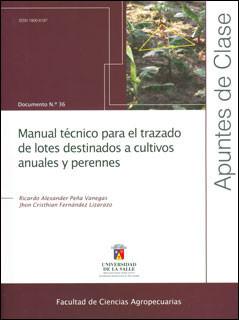 Manual técnico para el trazado de lotes destinados a cultivos anuales y perennes