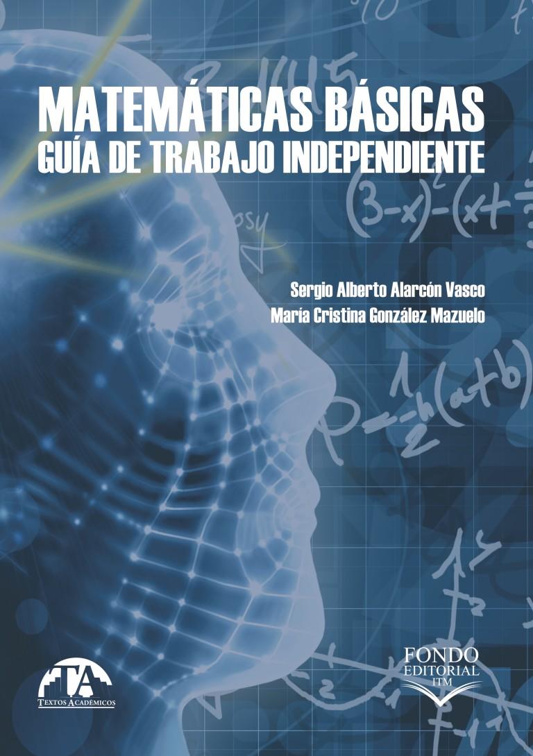 Matemáticas básicas. Guía de trabajo independiente