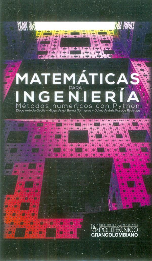 Matemáticas para ingeniería. Métodos numéricos con Python