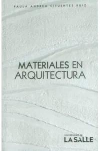 Materiales en arquitectura: aprendizaje para el espacio y la materialidad