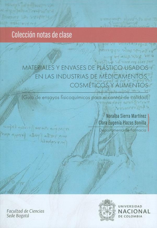 Materiales y envases de plástico usados en las industrias de medicamentos, cométicos y alimentos