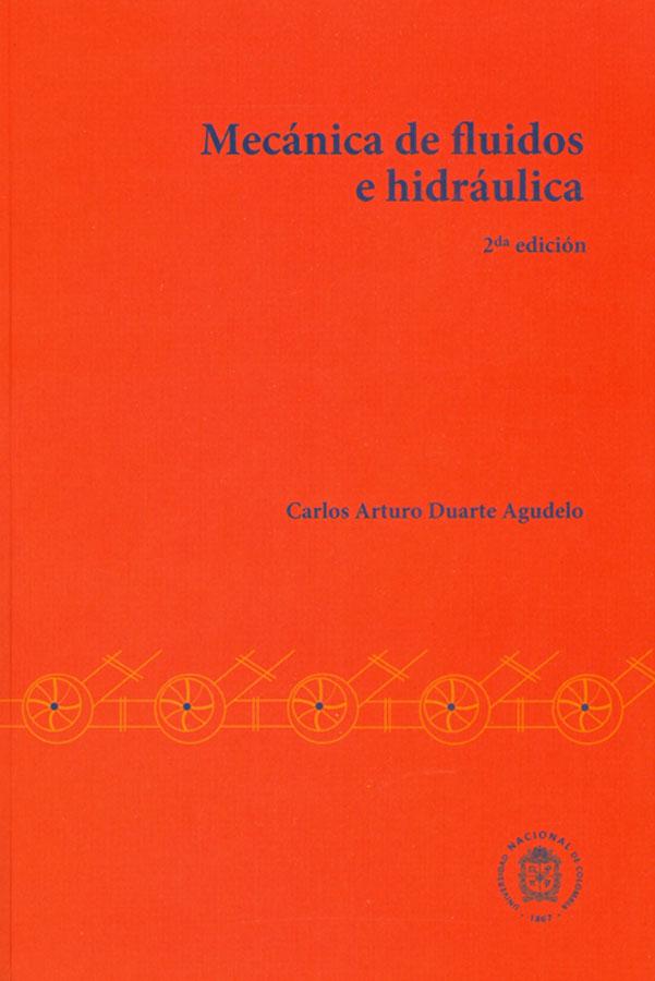 Mecánica de fluidos e hidráulica (2da edición)