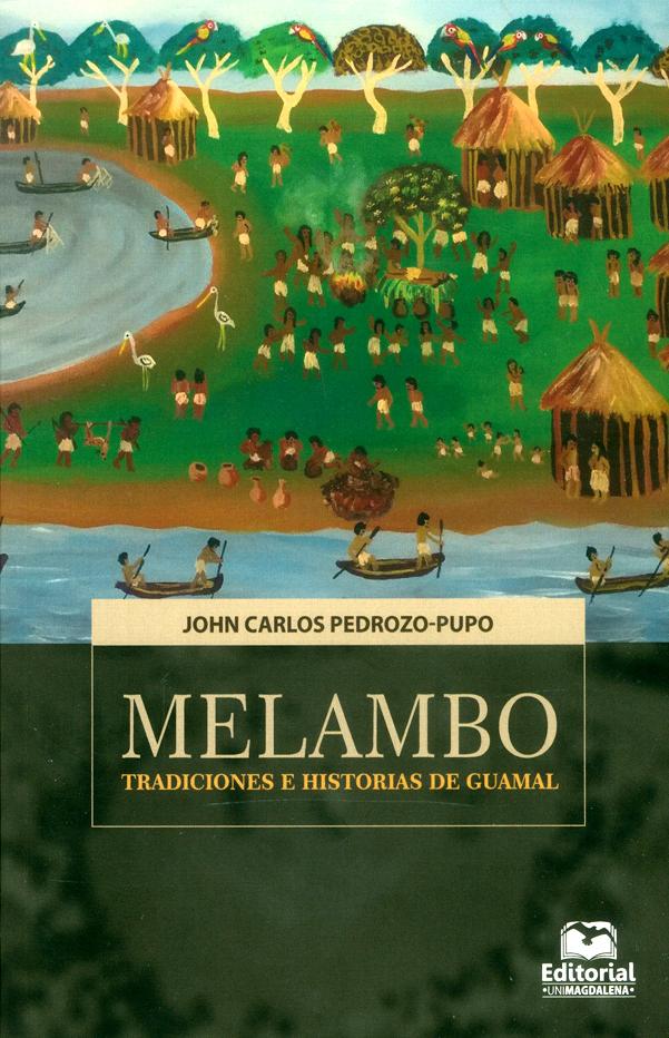 Melambo. Tradiciones e historias de Guamal