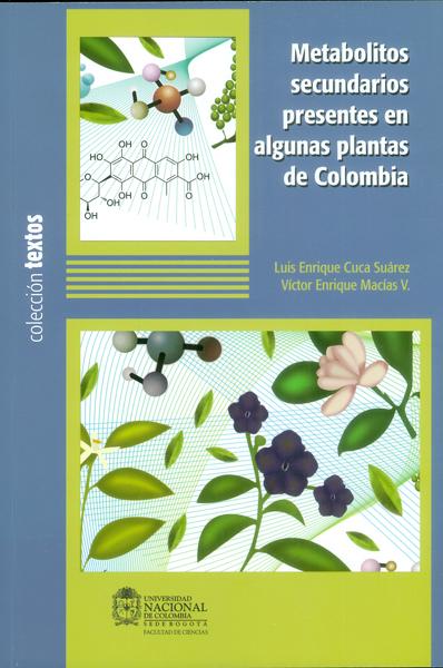 Metabolitos secundarios presentes en algunas plantas de Colombia