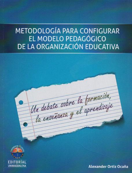 Metodología para configurar el modelo pedagógico de la organización educativa