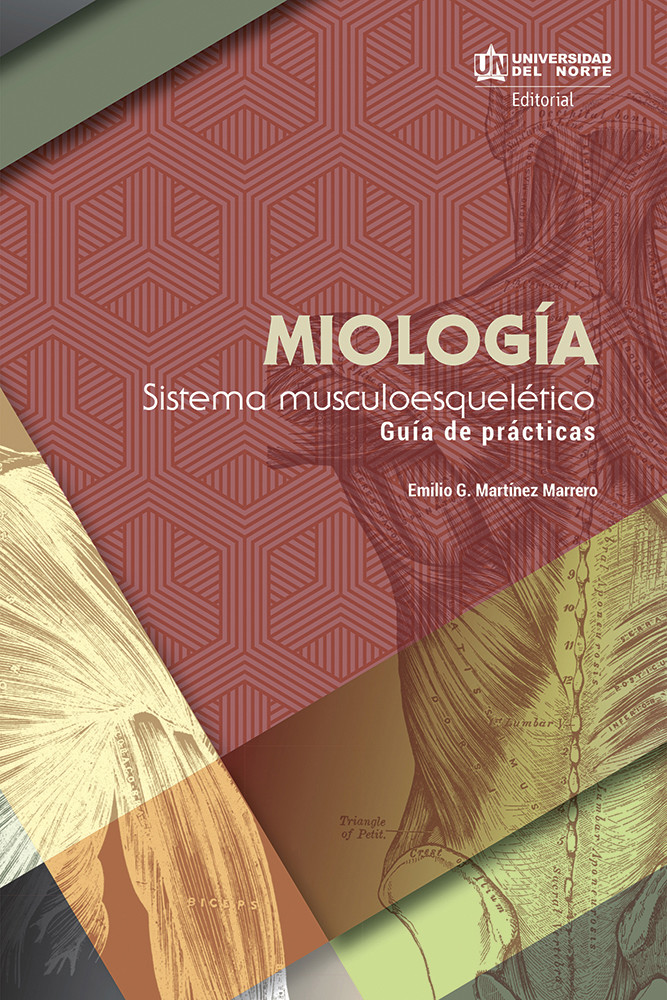 Miología: sistema musculoesquelético. Guía de prácticas