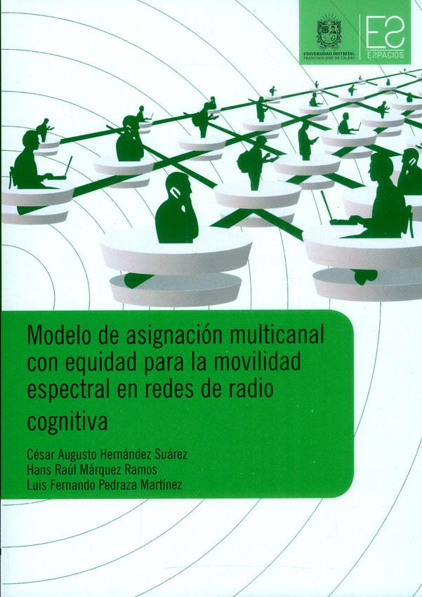 Modelo de asignación multicanal con equidad para la movilidad espectral en redes de radio cognitiva