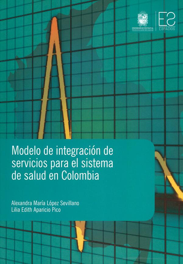 Modelos de integración de servicios para el sistema de salud en Colombia