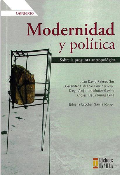 Modernidad y Política. Sobre la pregunta antropológica