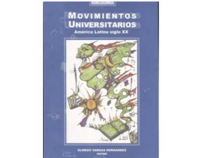 Movimientos Universitarios. América Latina siglo XX