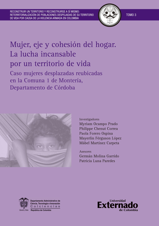 Mujer, eje y cohesión del hogar. La lucha incansable por un territorio de vida