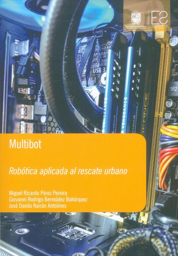 Multibot. Robótica aplicada al rescate urbano