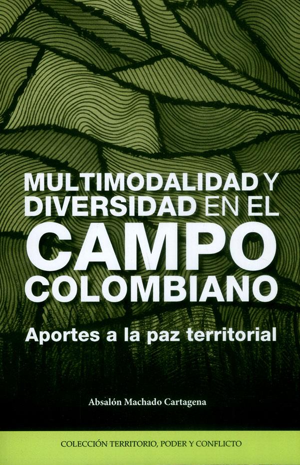 Multimodalidad y diversidad en el campo colombiano. Aportes a la paz territorial