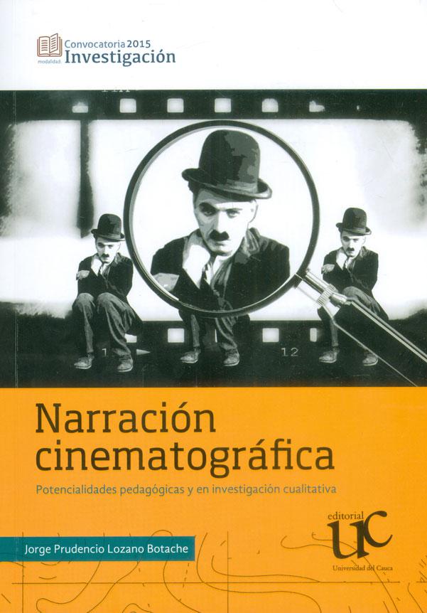 Narración cinematográfica. Potencialidades pedagógicas y en investigación cualitativa