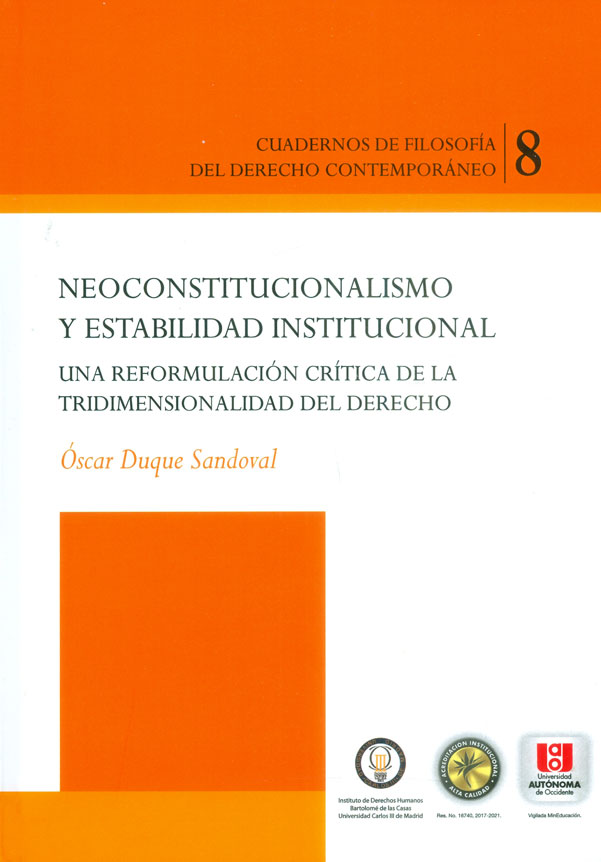 Neoconstitucionalismo y estabilidad institucional.  Una reformulación crítica de la tridimensionalidad del derecho