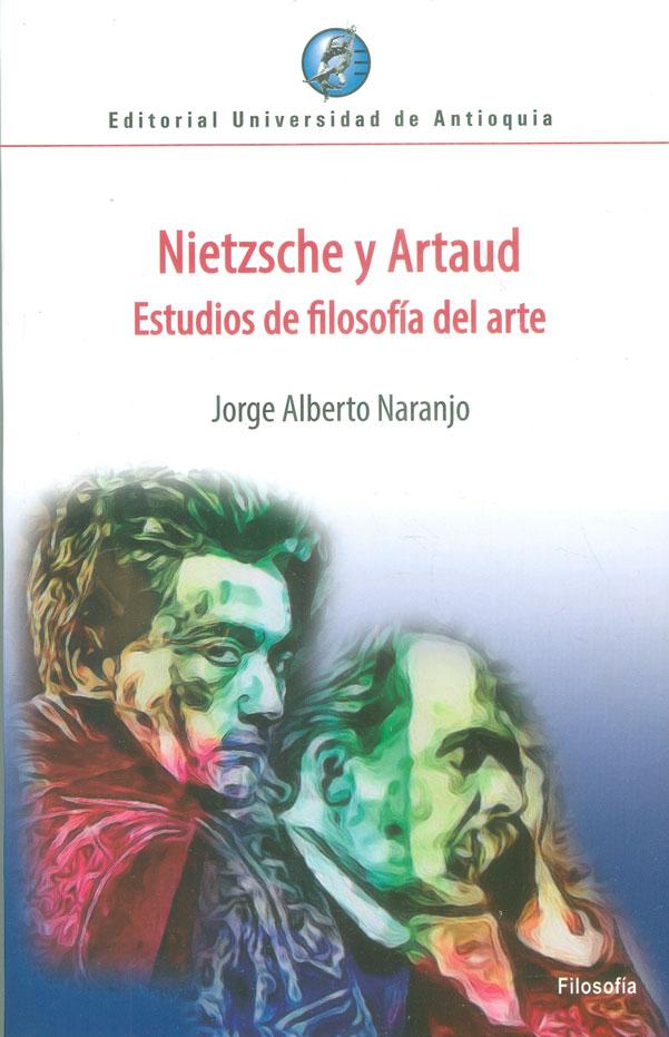 Nietzsche y Artaud. Estudios de filosofía del arte