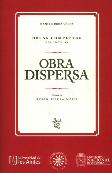 Obra dispersa.Obras completas, volumen VI