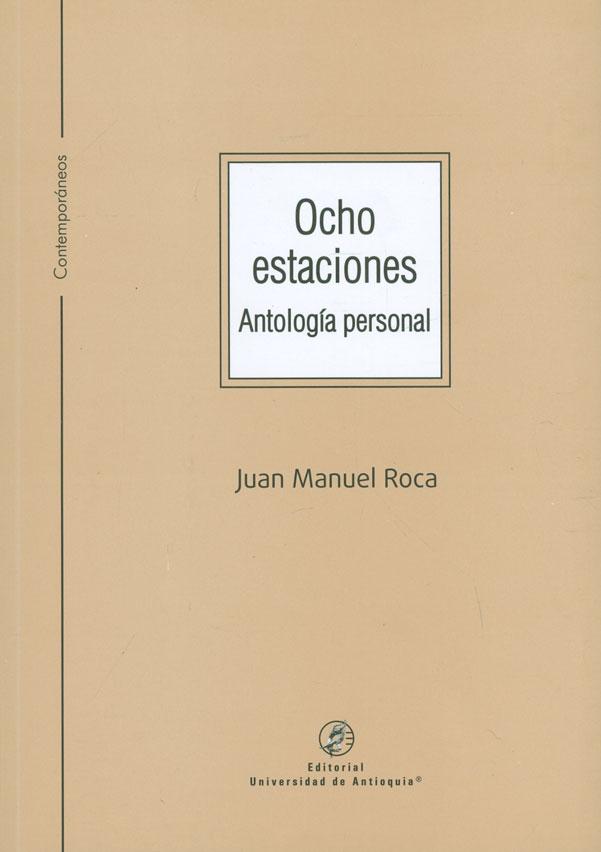 Ocho estaciones. Antología personal