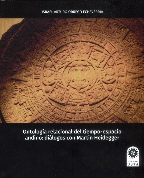 Ontología relacional del tiempo-espacio andino: diálogos con Martin Heidegger