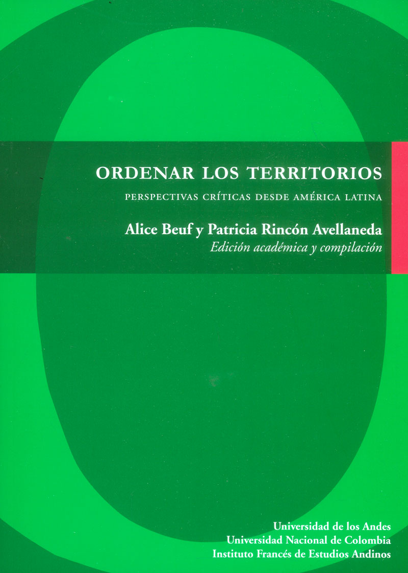 Ordenar los territorios. Perspectivas críticas desde América Latina