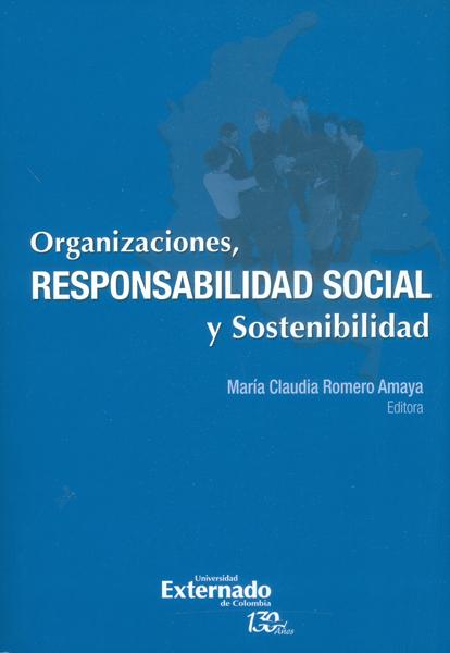 Organizaciones, responsabilidad social y sostenibilidad