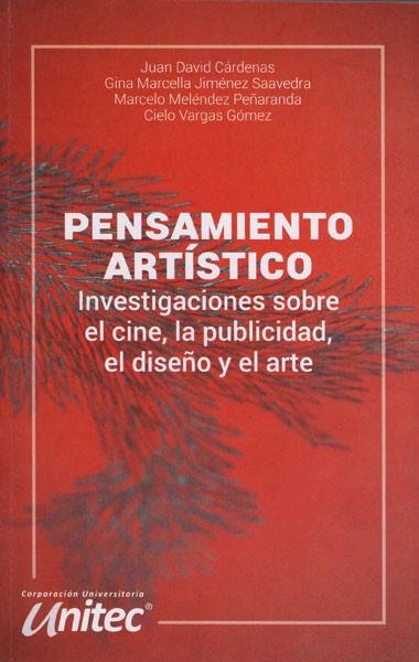 Pensamiento artistico: Investigaciones sobre el cine, la publicidad, el diseño y el arte