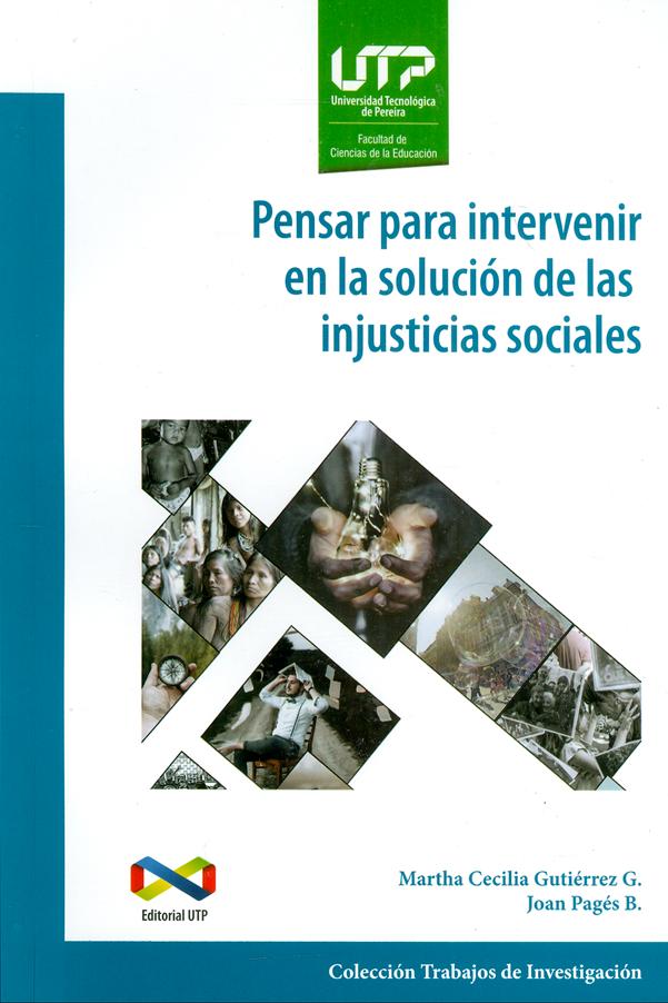 Pensar para intervenir en la solución de las injusticias sociales