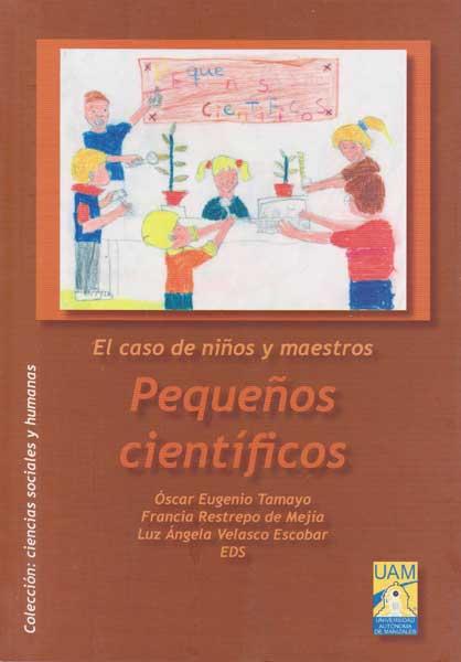 El caso de niños y maestros: Pequeños cientificos