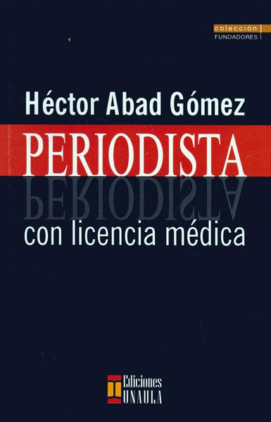 Periodista con licencia médica