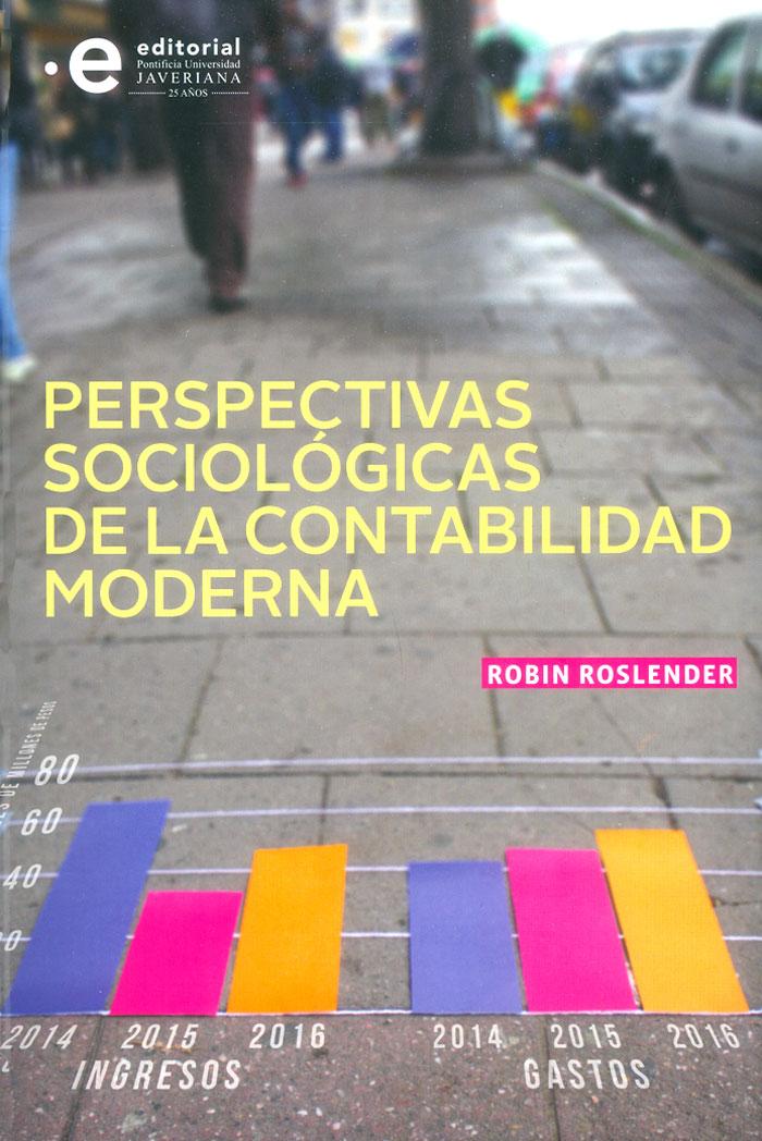 Perspectivas sociológicas de la contabilidad moderna