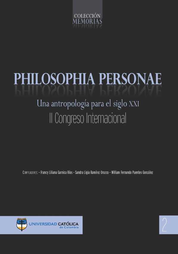 Philosophia personae. Una antropología para el siglo XXI