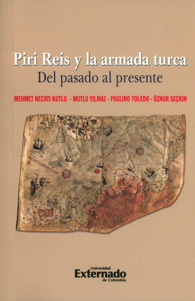 Piri Reis y la armada turca.Del pasado al presente