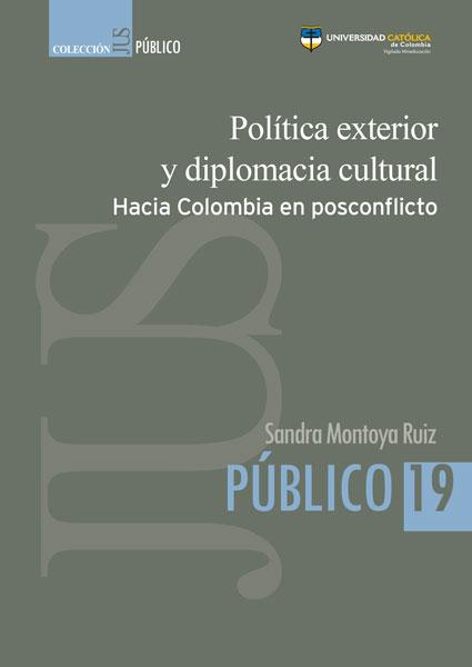 Política exterior y diplomacia cultural: hacia Colombia en posconflicto
