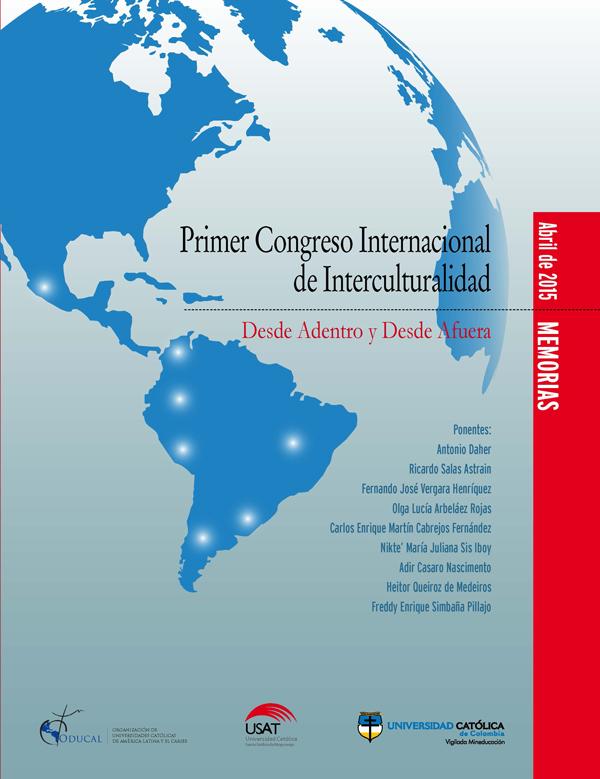 Primer Congreso Internacional de Interculturalidad: Desde Adentro y Desde Afuera