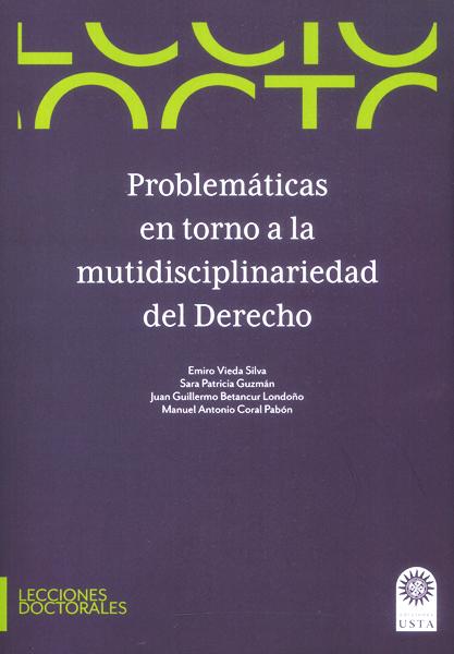 Problemáticas en torno a la mutidisciplinariedad del derecho