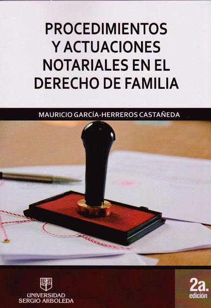 Procedimientos y actuaciones notariales en el derecho de familia (Segunda Edición)