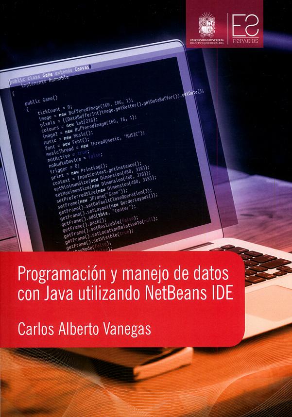 Programación y manejo de datos con Java utilizando NetBeands IDE