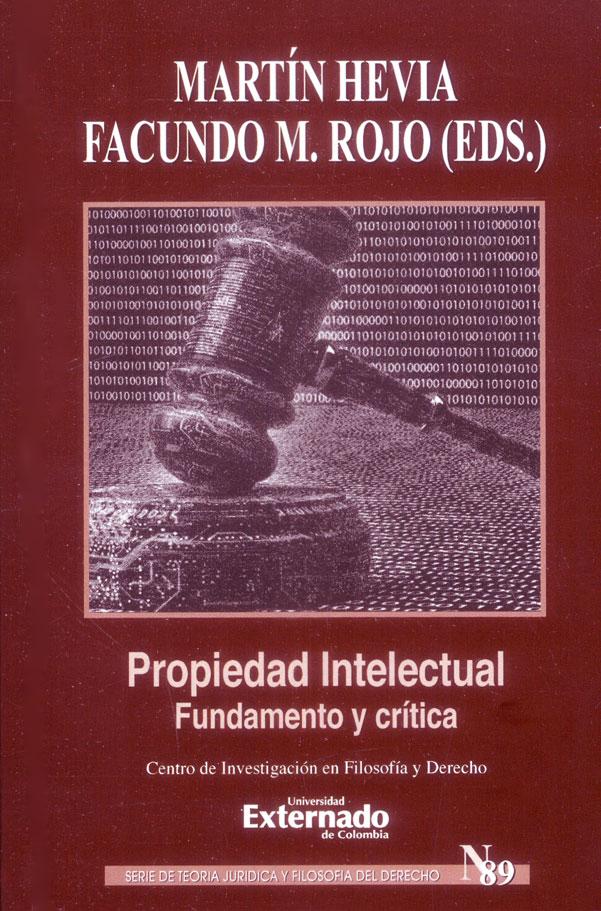 Propiedad intelectual.Fundamento y crítica