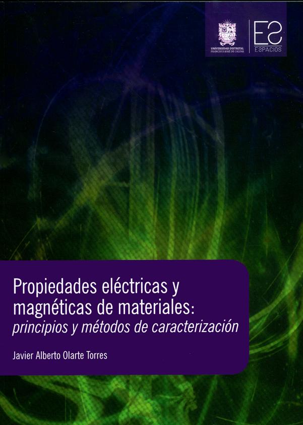 Propiedades eléctricas y magnéticas de materiales: principios y métodos de caracterización