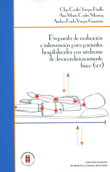 Propuesta de evaluación e intervención para pacientes hospitalizados con síndrome de desacondicionamiento físico (sdf)