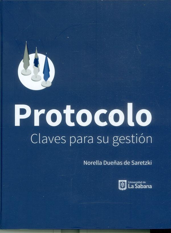 Protocolo. Claves para su gestión