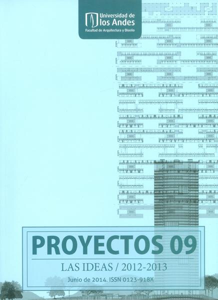 Proyectos No.09. Las ideas/ 2012-2013