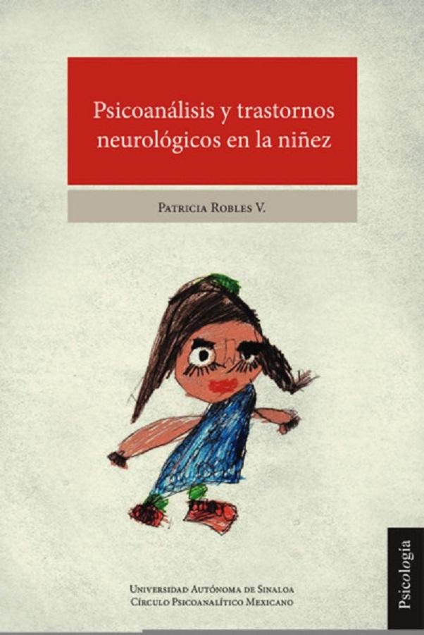 Psicoanálisis Y Transtornos Neurológicos En La Niñez