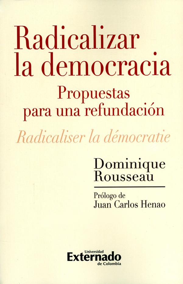 Radicalizar la democracia. Propuestas para una refundación